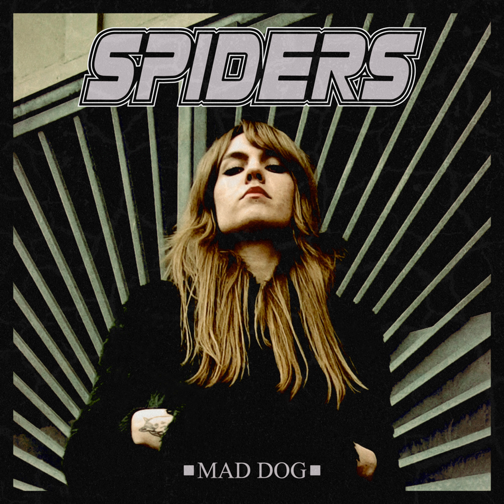 SPIDERS - Mad Dog